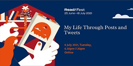 My Life Through Posts and Tweets | Read! Fest tickets