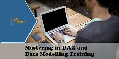 Mastering in DAX and Data Modelling 1 Day Training in Monterrey tickets