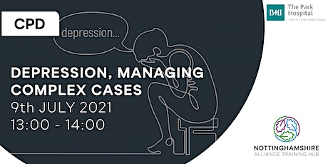 CPD - Depression - Managing Complex Cases tickets