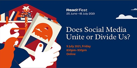 A Conversation about Social Media: Does it Unite or Divide Us?   Read! Fest tickets