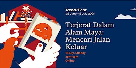 Terjerat Dalam Alam Maya: Mencari Jalan Keluar | Read! Fest tickets