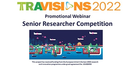 TRA VISIONS 2022  Promotional Webinar  - Senior Researcher Competition tickets