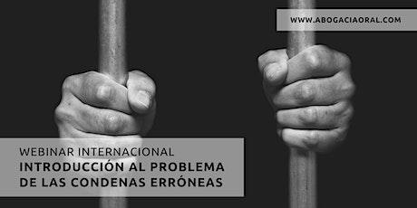 Webinar Internacional: Introducción al Problema de las Condenas Erróneas entradas