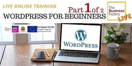 LIVE – WordPress Websites for Beginners Part 1 – 1pm tickets