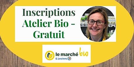 Atelier gratuit le marché Bio billets