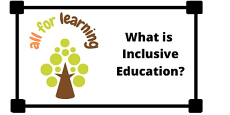 Teachers - What is Inclusive Education? tickets