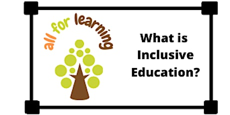 What is Inclusive Education? tickets