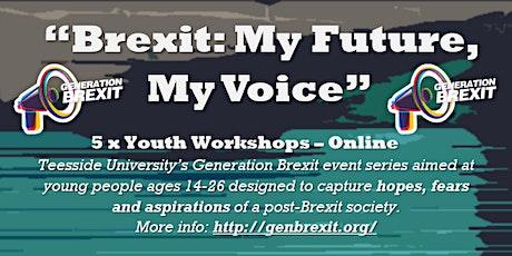 Brexit: My Future, My Voice - Workshop 5 -  Prejudice & Inclusion tickets