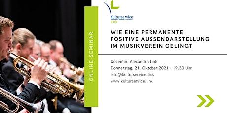 Wie eine permanente positive Außendarstellung im Musikverein gelingt Tickets