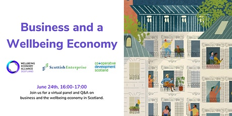 Business and a Wellbeing Economy tickets