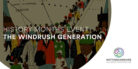 History Months - The Windrush Generation tickets