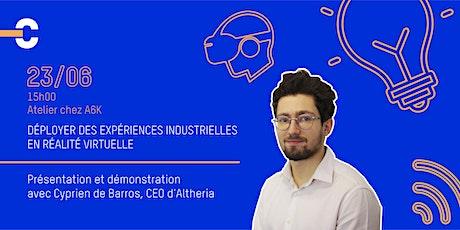 Déployer des expériences industrielles en réalité virtuelle billets