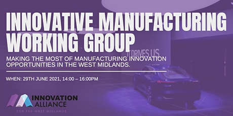Innovative Manufacturing Working Group tickets