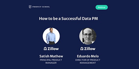 Webinar: How to be a Successful Data PM by Zillow Product Leaders tickets