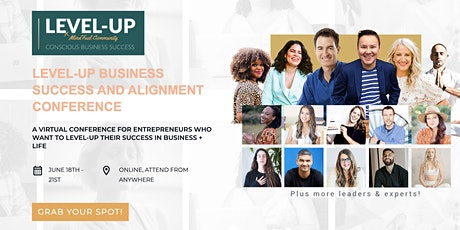 LEVEL-UP Business Success And Alignment Conference [Online Conference] billets