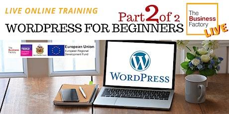 LIVE – WordPress Websites for Beginners Part 2 – 1pm tickets