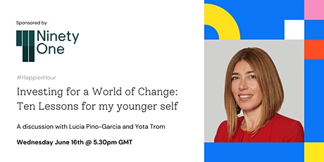 Investing for a World of Change: Ten Lessons for my younger self tickets