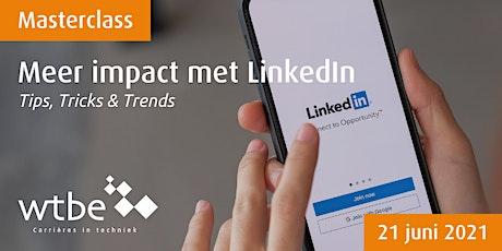 Masterclass LinkedIn! Tips, Tricks & Trends tickets