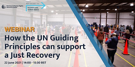 How the UN Guiding Principles can support a Just Recovery tickets