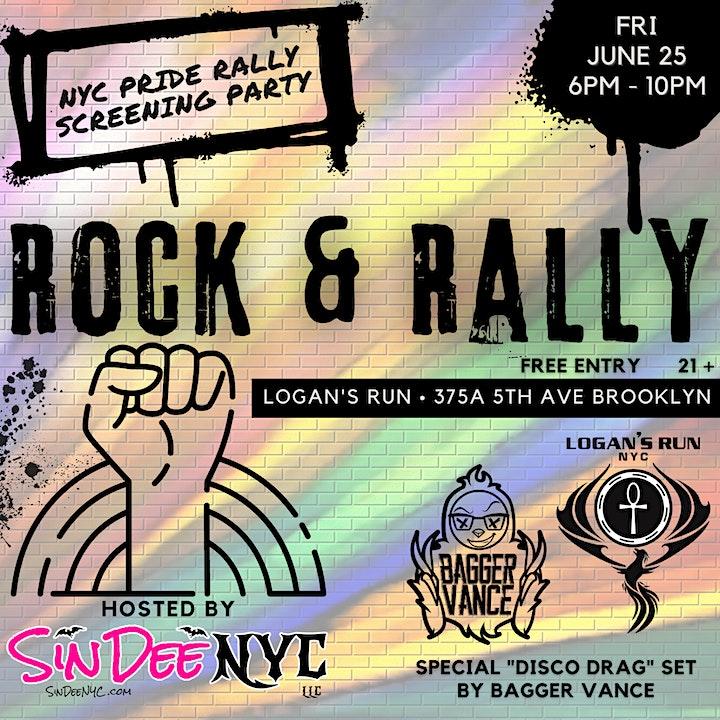 Rock & Rally - NYC Pride Rally Screening @ Logan's Run by Sin Dee NYC image