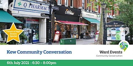 Kew Virtual Community Conversation bilhetes