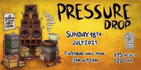 Pressure Drop tickets