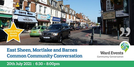 East Sheen, Mortlake and Barnes Common Virtual Community Conversation tickets