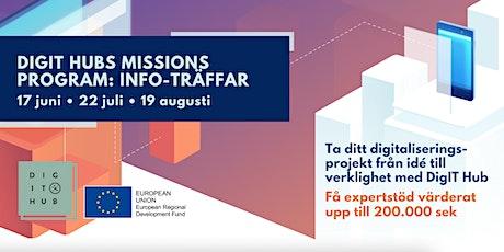 17/6 - Informationsträff för DigIT Hubs Missions-program biljetter