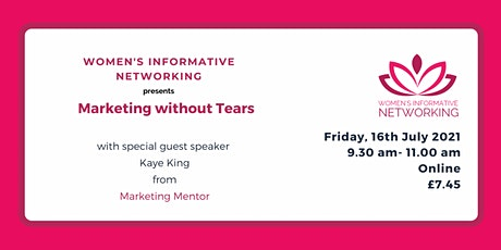 Marketing without Tears - Womens's Informative Networking ingressos