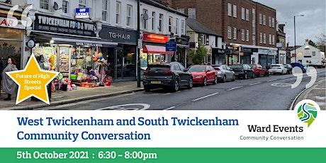 West Twickenham and South Twickenham Virtual Community Conversation tickets