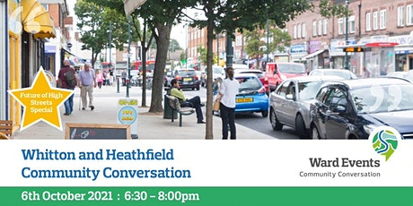 Whitton and Heathfield Virtual Community Conversation tickets