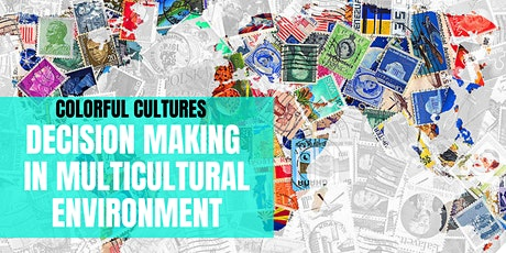 Decision Making in Multicultural Environment webinar tickets