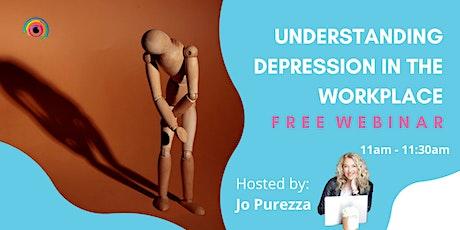 Webinar: Understanding Depression in the Workplace tickets