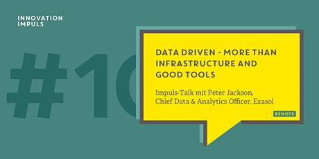 Innovation Impuls | Data Driven - More Than Infrastructure and Good Tools Tickets