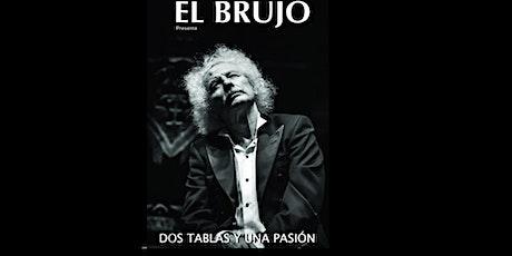 """El Brujo presenta"""" Dos tablas y una pasión"""" entradas"""