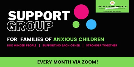 Support Group - for Families of Anxious Children tickets