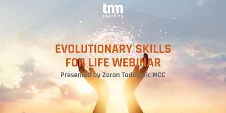 Evolutionary Skills for Life - Realizing Full Potential biglietti
