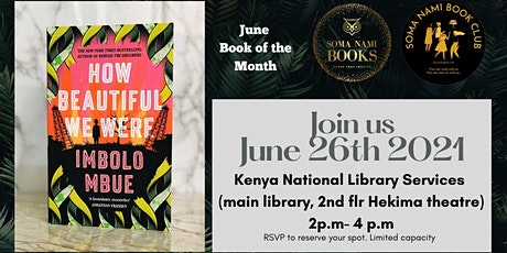 Soma Nami Book Club Discussion of  'How Beautiful We Were' by Imbolo Mbue tickets