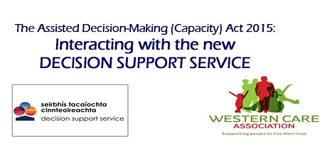 The Assisted Decision-Making (Capacity) Act 2015:  Decision Support Service biglietti