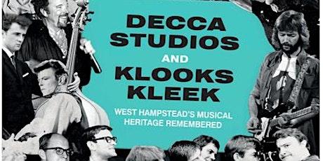 Decca Studios and Klooks Kleek: West Hampstead's Musical Heritage tickets