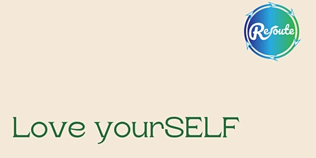Love yourSELF: Putting you at the top of the priority list! Tickets