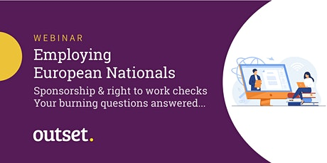 Employing European Nationals - Sponsorship and right to work checks tickets