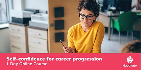Self-confidence for career progression - 1 day workshop tickets