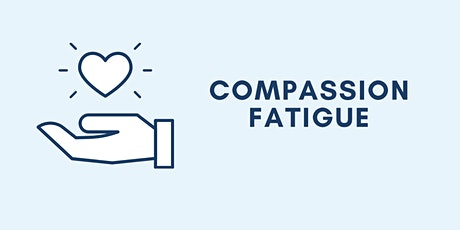 Compassion Fatigue tickets