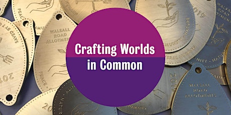 Crafting Worlds in Common tickets