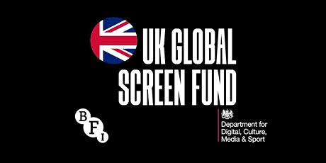 UK Global Screen Fund: Information Session tickets