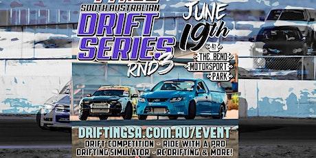 Drifting SA - Round 3  SA State Drift Series 2021 tickets