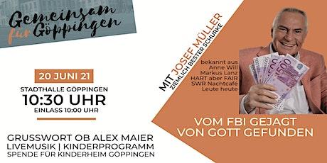 Gemeinsam für Göppingen 2021 Tickets