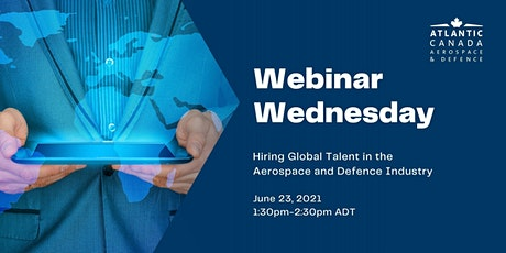 Webinar Wednesday Hiring Global Talent in the Aerospace & Defence Industry tickets
