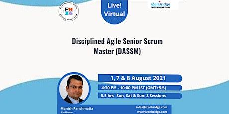 Disciplined Agile Senior Scrum Master 1, 7 & 8 August'21 entradas